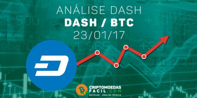 Análise Técnica Dash – DASH/BTC – 23/01/2017
