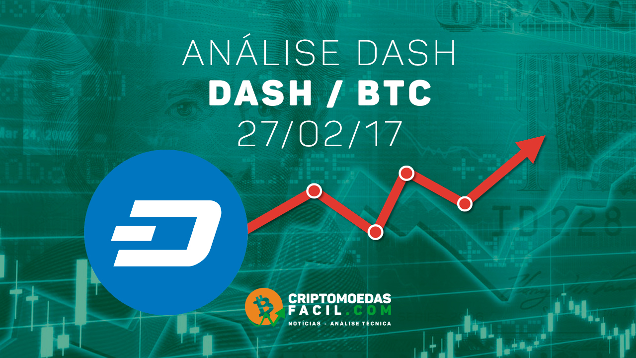 Analise Dash/BTC - 27/02/17