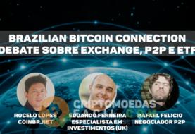 Brazilian Bitcoin Conection #2 – Exchange vs P2P e Aprovação do ETF
