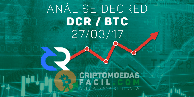 Análise Técnica Decred – DCR/BTC – 27/03/2017