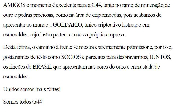 o vínculo é admitido entre a G44 e a GOLDARIO