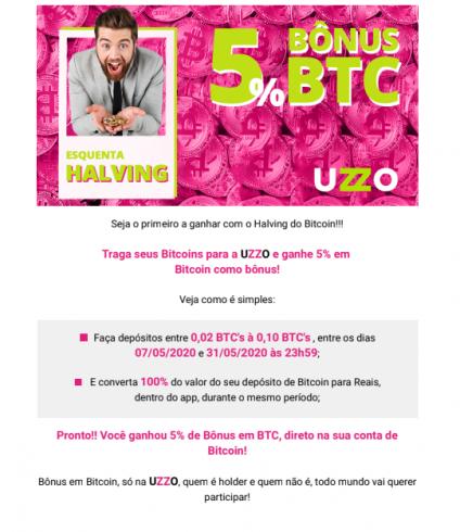 A promoção será do dia 7 de maio até o dia 31 de maio e é oferecido um cashback de 5% para quem depositar Bitcoins em sua conta da Uzzo.