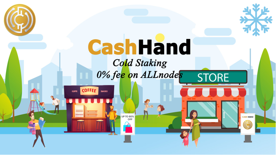 CashHand - Cold Staking