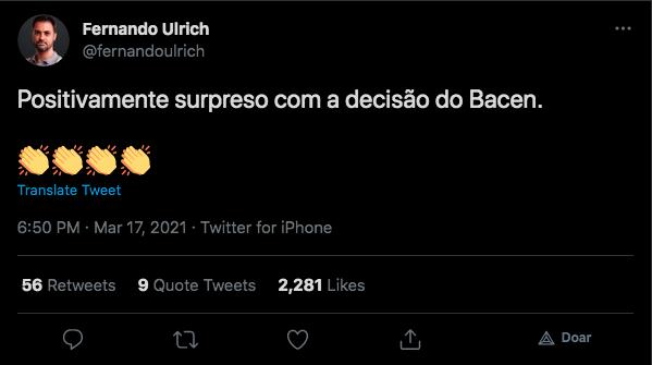 Fernando Ulrich exalta decisão do Bacen em aumentar taxa de juros. Fonte: Twitter