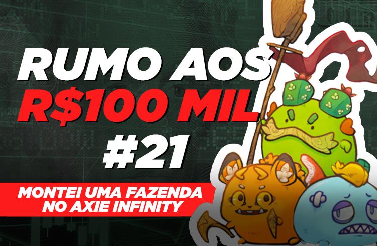 Investi em uma fazenda de Axies | Rumo aos 100 mil #21