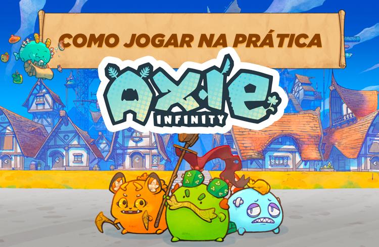Saiba como começar no Axie Infinity na prática