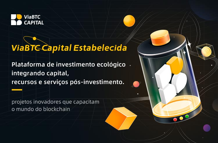 ViaBTC Capital renova o cenário de investimentos em blockchain