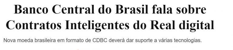 Reportagem diz que o Banco Central do Brasil fala sobre a possibilidade de um real digital e utilização de contratos inteligentes. Imagem: LiveCoins